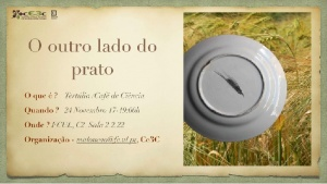 """Tertúlia """"O outro lado do prato"""" - 24 de Novembro, 17h, sala 2.2.22"""