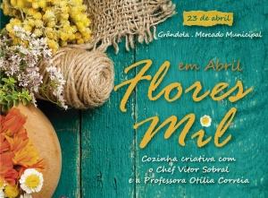 """Iniciativa """"Em Abril Flores Mil"""" em Grândola – cE3c presente em Workshops de Cozinha Criativa a 23 de abril"""