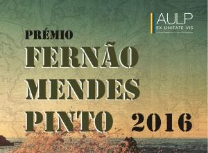 Prémio Fernão Mendes Pinto 2016 | Candidaturas abertas até 30 maio 2016