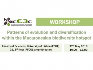 cE3c Workshop | Patterns of evolution and diversification within the Macaronesian biodiversity hotspot | 27th May 2016