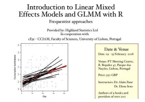 "Course ""Introduction to Linear Mixed Effects Models and GLMM with R"": 19-23 February 2018, Lisbon (PT)"