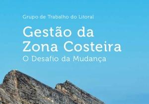 """Já está disponível para download o livro """"Gestão da Zona Costeira – O Desafio da Mudança"""", coordenado por investigadores do cE3c"""