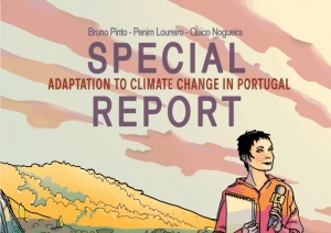 "It is already available for download the comic book ""Special Report - Adaptation to Climate Change in Portugal"""