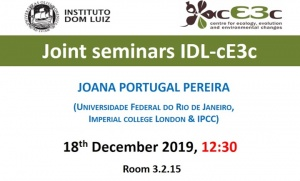 Joint Seminar IDL - cE3c | Joana Portugal Pereira | December 18, 12h00, at FCUL