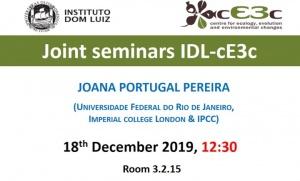 Joint Seminar IDL - cE3c | Joana Portugal Pereira | December 18, 12h00, at FCUL