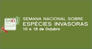 O cE3c assinala a 1ª Semana Nacional sobre Espécies Invasoras!