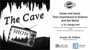 Caves and Karst: Their Importance to Science and the World: January 26, 8:30pm (WET), online