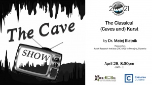 Seminar 'The Classical (Caves and) Karst': April 28, 8:30pm (GMT+1), online